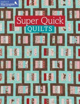 Super Quick Quilts