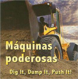 Maquinas Poderosas/Dig It, Dump It, Push It!