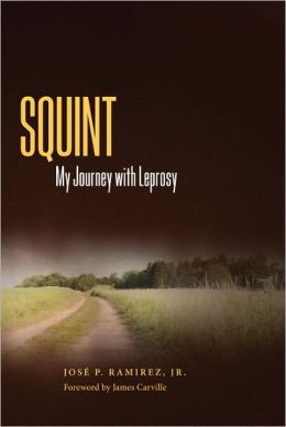 Squint: My Journey with Leprosy