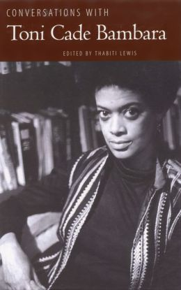 Conversations with Toni Cade Bambara