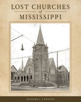 Lost Churches of Mississippi