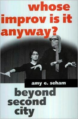 Whose Improv Is It Anyway? Beyond Second City