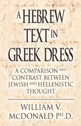 A Hebrew Text in Greek Dress