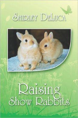Raising Show Rabbits