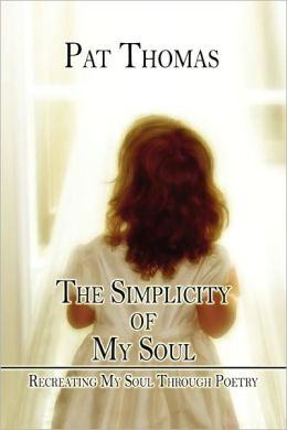 The Simplicity Of My Soul