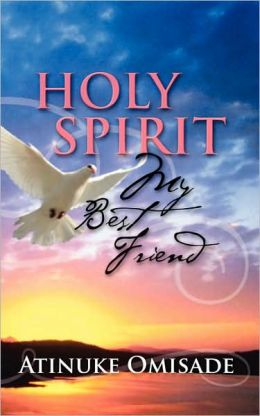 Holy Spirit My Best Friend