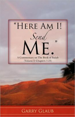 Here Am I! Send Me