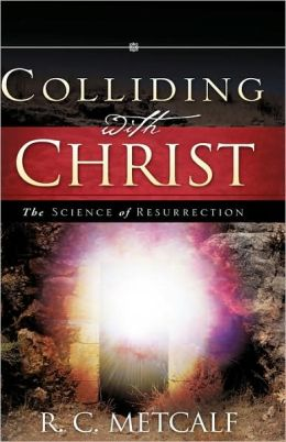 Colliding With Christ