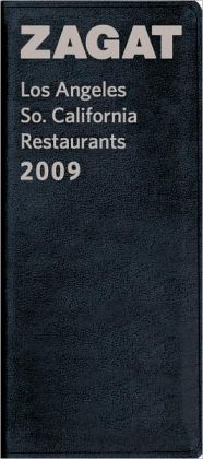 2009 Los Angeles So. California Restaurants
