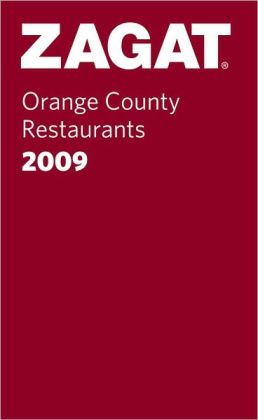 Zagat Orange County Restaurants Pocket Guide 2009