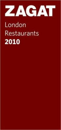 Zagat London Restaurants 2010