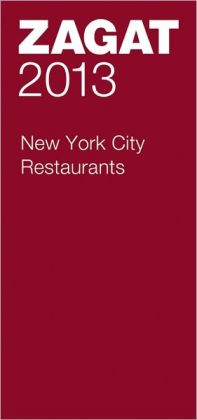 Zagat New York City Restaurants 2013