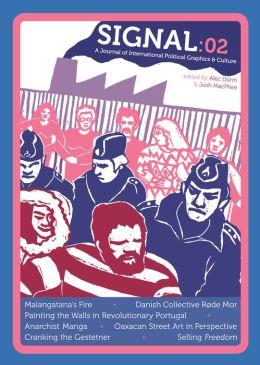 Signal: 02: A Journal of International Political Graphics