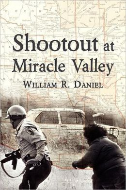 Shootout At Miracle Valley
