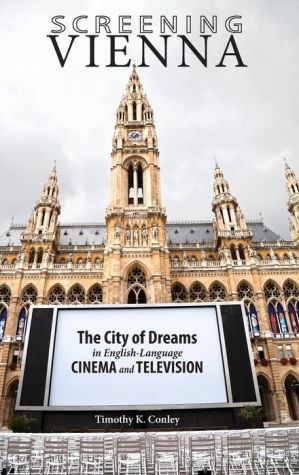 Screening Vienna: The City of Dreams in English-Language Cinema and Television