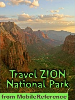 Travel Zion National Park : guide and maps
