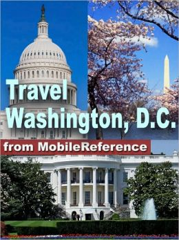 Travel Washington, DC : Illustrated guide and maps.