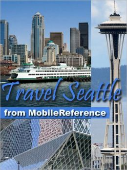Travel Seattle: illustrated city guide and maps