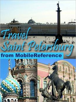 Travel Saint Petersburg, Russia : city guide, phrasebook, and maps