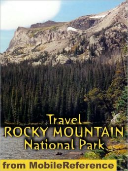 Travel Rocky Mountain National Park : guide and maps