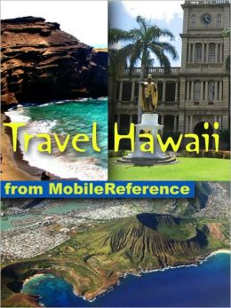 Travel Hawaii : illustrated travel guide, phrasebook, and maps