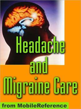 Headache and Migraine Care Study Guide