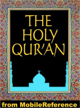 The Qur'an (Quran, Koran, Al-Qur'an) : Three best known English translations: Abdullah Yusuf Ali, Marmaduke Pickthall and M. H. Shakir.