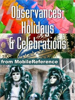 Encyclopedia of Observances, Holidays & Celebrations