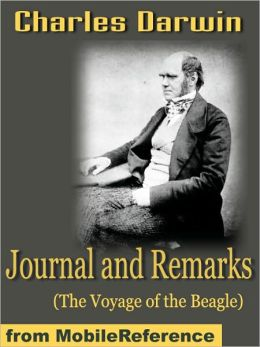 Journal and Remarks (The Voyage of the Beagle)