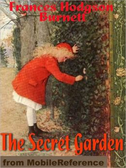 The Secret Garden. ILLUSTRATED.