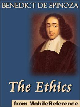 The Ethics : (Ethica Ordine Geometrico Demonstrata)