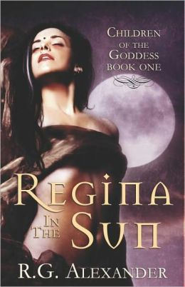 Regina in the Sun (Children of the Goddess Series #1)