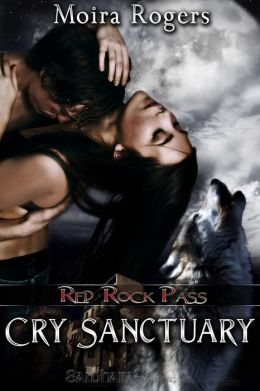 Cry Sanctuary (Red Rock Pass Series #1)