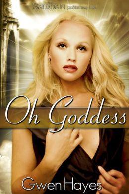 Oh Goddess