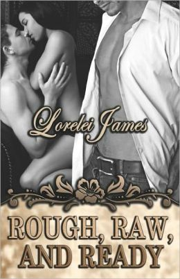 Rough, Raw and Ready (Rough Riders Series #5)