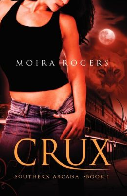 Crux (Southern Arcana Series #1)