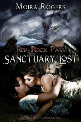 Sanctuary Lost (Red Rock Pass Series #2)