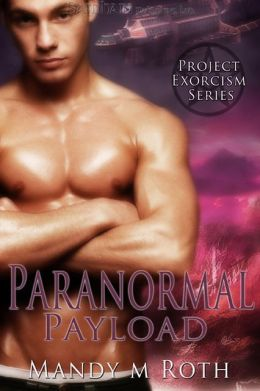 Paranormal Payload (Project Exorcism Series #1)