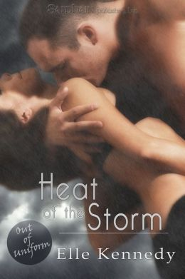 Heat of the Storm (Out of Uniform Series #3)