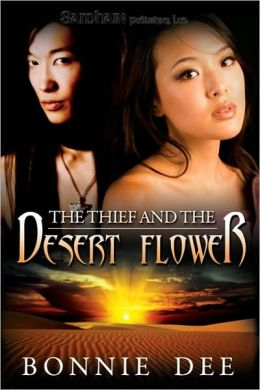 Thief and the Desert Flower