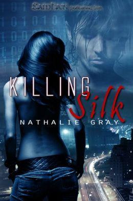 Killing Silk
