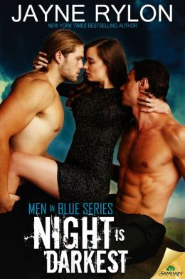 Night Is Darkest (Men in Blue Series)