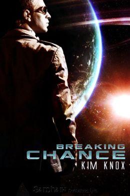 Breaking Chance