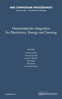 Nanomaterials Integration for Electronics, Energy and Sensing, Volume 1303
