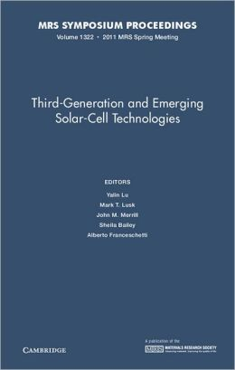 Third-Generation and Emerging Solar-Cell Technologies: Volume 1322