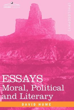 Essays : Moral, Political and Literary