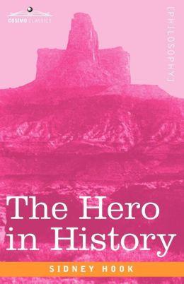 The Hero In History