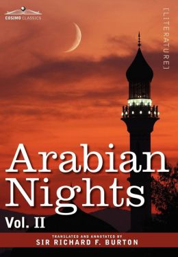 Arabian Nights, in 16 Volumes: Vol. II