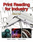 Book Cover Image. Title: Print Reading for Industry, Author: Walter Charles Brown