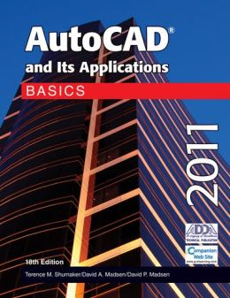 AutoCAD and Its Applications Basics 2011